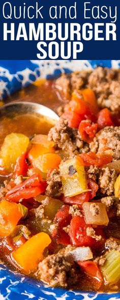 Hamburger Soup -- so QUICK and EASY! Great last-minute weeknight meal. Ready in 30 minutes.