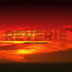Reverie by James Paddock