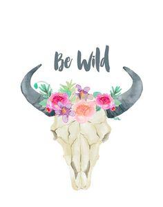 Be Wild Cow Skull Printable Art Bull skull by PaperStormPrints