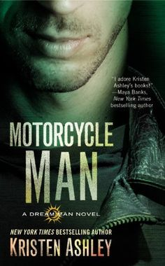 Motorcycle Man (Dream Man Series) by Kristen Ashley