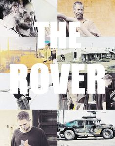 The Rover, I can't wait for the premier