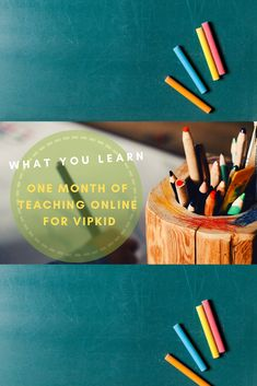 What I have learned after one month of teaching online with VIPKID. One Month, Positive Reinforcement, Student Engagement, Public School, Time Management, Teacher Resources, Productivity, Love Story, Wellness