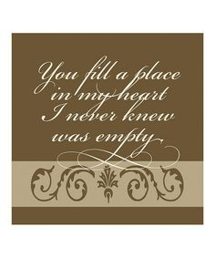 Take a look at this 'You Fill a Place in My Heart' Canvas Wall Art by Forest Creations on today! Sign Quotes, Wall Quotes, Cute Quotes, Wall Sayings, Canvas Wall Art, Canvas Prints, Heart Canvas, Pallet Art, My Guy