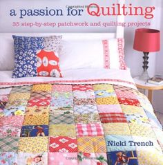 Passion for Quilting: Amazon.de: Nicki Trench: Fremdsprachige Bücher