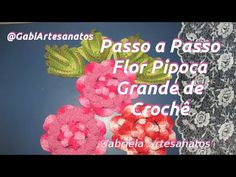 Passo a Passo:Flor Pipoca Grande De Crochê - YouTube