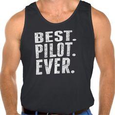 Best Pilot Ever Tank Tops Tank Tops
