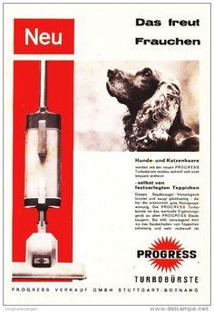 Original-Werbung/ Anzeige 1963 - PROGRESS STAUBSAUGER / MOTIV HUND - ca. 150 x…