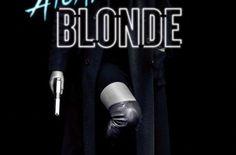 Atomic Blonde: nuovo titolo e poster promozionale per lo spy movie