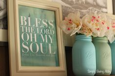 Spring mantel inspiration. DIY painted mason jars. Naptime Diaries scripture prints.