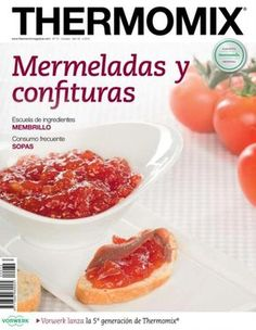 Thermomix magazine nº 93 [julio How To Make Dough, Food To Make, Magazine Thermomix, Thermomix Desserts, Kitchen Recipes, Tapas, Slow Cooker, Healthy Eating, Favorite Recipes