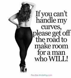 I am always grateful for the curves I have. They make me feel like a woman. Curvy Women Quotes, Curvy Girl Quotes, Big Girl Quotes, Woman Quotes, Plus Size Quotes, Body Confidence, Body Love, Beauty Quotes, Up Girl