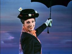 Mary Poppins, played by the lovely and amazing Julie Andrews