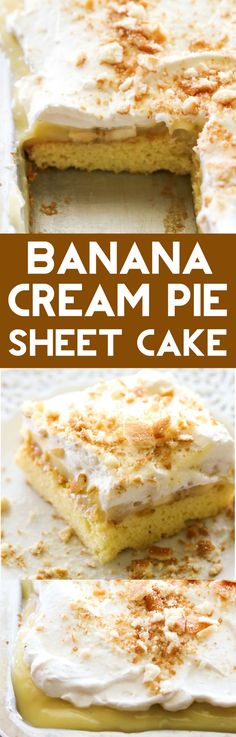 Banana Cream Pie Sheet Cake... Delicious and simple cake topped with the most incredible banana pudding and homemade whipped cream. This is a MUST MAKE!