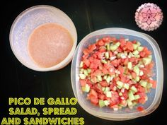 Pico de Gallo Salad, Spread and Sandwiches - Anna Can Do It!