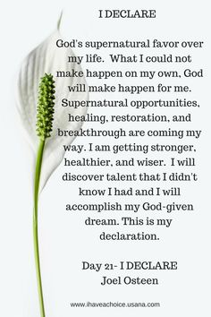 Day 21 I Declare by Joel Osteen. God Supernatural favor over my life..I will accomplish my God-given dream.