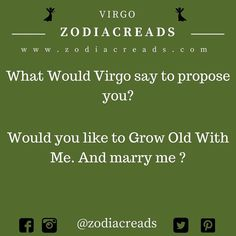 #what would virgo say to propose you ?  #zodiacreads #zodiac #aquarius #pisces #libra #leo #Gemini #aries #scorpio #virgo #sagittarius #capricorn #taurus #cancer follow @zodiacreads #zodiacreads www.zodiacreads.com #zodiacsigns #zodiacsigncompatibility #zodiaccalendar #astrologyzone #astrologysigns  #followforfollow