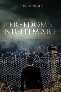 Freedom's NIghtmare by Harald Zieger