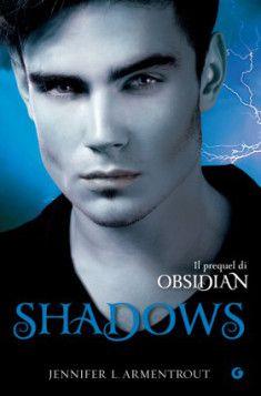 """""""Shadows"""" capitolo 1.5 della serie """"Lux"""" di Jennifer L. Armentrout"""