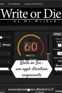 Write or Die Writing Advice, Writing Help, Writing A Book, Writing Prompts, Write Or Die, Writer Tips, Application Web, Application Utile, English Resources
