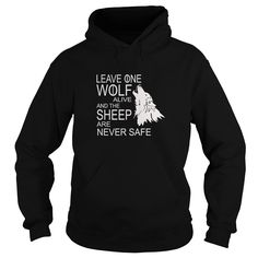 Leave one wolf alive and the sheep are never safe tee shirt #gift #ideas #Popular #Everything #Videos #Shop #Animals #pets #Architecture #Art #Cars #motorcycles #Celebrities #DIY #crafts #Design #Education #Entertainment #Food #drink #Gardening #Geek #Hair #beauty #Health #fitness #History #Holidays #events #Home decor #Humor #Illustrations #posters #Kids #parenting #Men #Outdoors #Photography #Products #Quotes #Science #nature #Sports #Tattoos #Technology #Travel #Weddings #Women