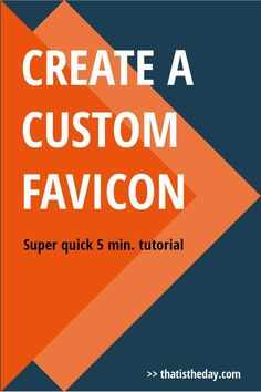 Use favicons as a part of your branding. Even the tiny details are important if you want to create a consistent brand and look professional. Learn how to add a custom favicon to your blog in just 5 minutes   http://thatistheday.com