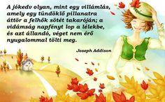 Joseph Addison gondolata a jókedvről és vidámságról. A kép forrása: Kapcsos könyv # Facebook