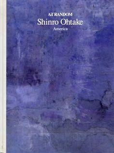 大竹伸朗 Shinro Ohtake. Art Random1/都築響一編