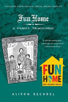 Fun Home: A Family Tragicomic by Alison Bechdel A fresh and brilliantly told memoir from a cult favorite comic artist, marked by gothic twists, a family funeral home, sexual angst, and great books. Books To Read In Your 20s, Best Books To Read, Great Books, My Books, Amazing Books, Jeanette Winterson, Kindle, Funeral, Literary Allusion