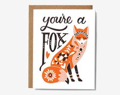 You're a Fox Screen Printed Folding Card