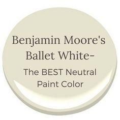 Benjamin Moore's Ballet White The Best Neutral Color is part of Living Room DIY Benjamin Moore - Learn why Benjamin Moore's Ballet White is the perfect neutral paint color! Cream Paint Colors, Best Neutral Paint Colors, Favorite Paint Colors, Paint Colours, Wall Colors, Gray Paint, Best Interior Paint, Interior Paint Colors, Interior Painting