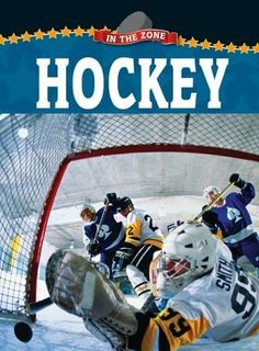 Hockey (In the Zone) by Robb Johnstone. $24.45. Reading level: Ages 9 and up. Publisher: Weigl Publishers; Revised edition (July 1, 2009). Author: Robb Johnstone