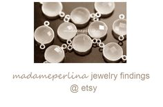 FINDINGS FOR JEWELRY DESIGNERS https://www.etsy.com/shop/madameperlina