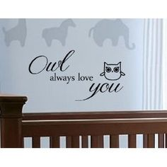 Owl always love you Vinyl wall art Inspirational quotes and saying home decor decal sticker