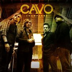 Cavo - Champagne   Good song :)