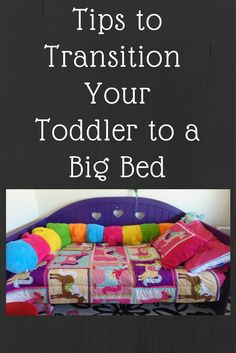 Tips to Transition your toddler to a big bed