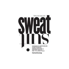 Sweat Suit | Fantasticsmag ❤ liked on Polyvore featuring text, quotes, words, backgrounds, magazine, article, fillers, phrase and saying