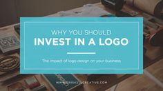 Why You Should Invest in a Logo - The impact of logo design on your business - Driskell Creative - Birmingham, AL