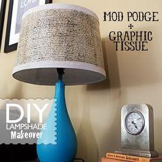 Mod Podge lampshade makeover - Mod Podge Rocks