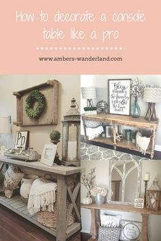 How to decorate a console table like a pro!