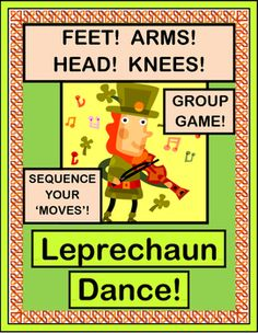 "SEQUENTIAL MOVEMENT GROUP GAME for your ""Leprechauns""! Kids will learn a funny 5-step 'Irish Jig' in order to win a gold coin from that Pot of Gold!  Five 'WORDS FOR MOVING' POSTERS are included, as well as a template for the Gold Coin Craft. Practice ordinal numbers, sequencing, and 'keeping a steady beat' on St. Patrick's Day! (12 pages) From Joyful Noises Express TpT! $"