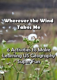 6 Activities to Make Learning U.S. Geography Super Fun