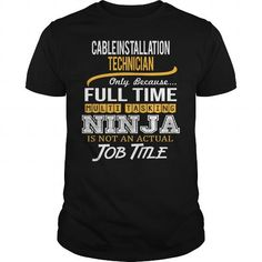 Awesome Tee For Cable Installation Technician T Shirts, Hoodie. Shopping Online…