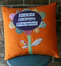 Love this pillow with famous quotes from The Help. Translates well into a school auction idea. The Help Quotes, Great Quotes, Sewing Crafts, Sewing Projects, Projects To Try, Fabric Crafts, Sewing Ideas, Art Projects, You Are Smart