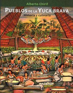 Pueblos de la yuca brava : historia y culinaria (2014). http://catalogo.ibcperu.org/cgi-bin/koha/opac-detail.pl?biblionumber=12