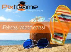 Felices vacaciones a todos quienes en esta fecha comienzan su merecido descanso #pixtoome #verano2016 Marketing, Happy, Summer 2016