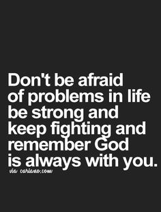 Don't be afraid More