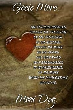 Lekker Dag, Evening Greetings, Afrikaanse Quotes, Quotes For Whatsapp, Goeie More, Good Morning Wishes, Lilac, Verses, Cottage