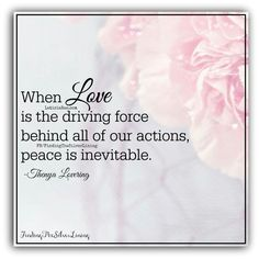 Let love be the driving force.  <3