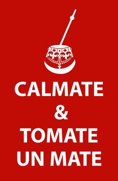 CALMATE & TOMATE UN MATE SI ES MATHIENZO MEJOR!!