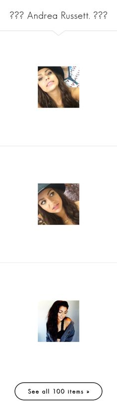 """""""▲▽▲ Andrea Russett. ▲▽▲"""" by lovely-clipper ❤ liked on Polyvore featuring andrea russett and jenn"""